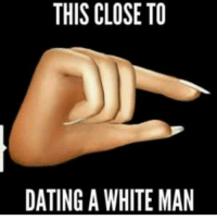 Omg I'm dead again 😂😂 my black home girls already covered the white men...they said it's dry too 😂😣😭😭 . . . meme white bitchesbelike family girl petty comedy jokes black laugh joke life love pretty beautiful race comedy jokes funny fitspo dead makeup wordporn strong men lebanese people pink hair women: THIS CLOSE TO  DATING A WHITE MAN Omg I'm dead again 😂😂 my black home girls already covered the white men...they said it's dry too 😂😣😭😭 . . . meme white bitchesbelike family girl petty comedy jokes black laugh joke life love pretty beautiful race comedy jokes funny fitspo dead makeup wordporn strong men lebanese people pink hair women