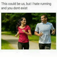 This could be us, but I hate running  and you dont exist This could be us but.... I like the stair master more...... And you don't exist 😂😂😂 yanden goodmorning facts realtalk gym fitness gymmemes lol lmao getfitordietrying run wcw cardio deadass us relationshipgoals imjustsaying itbelikethatsometimes yandenvseverybody wtfisyanden