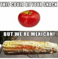We love veggies!! 🌽🌽🌽🌽 Follow @puro_jajaja mexicansbelike mamadas nopostacabron sepasandeverga: THIS COULD BE YOUR SNACK  BUT WERE MEXICAN! We love veggies!! 🌽🌽🌽🌽 Follow @puro_jajaja mexicansbelike mamadas nopostacabron sepasandeverga