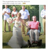 Aww, Beautiful, and Family: This couple finally have their first dance six  years after a tragic car crash...  IG Daily GloUp BEAUTIFUL JUST BEAUTIFUL 😍👏 I wish them both the best 😭❣️ Follow me @dailygloup for more videos! - • • • • • spam4spam like4like l4l doubletap autolike likethis family s4s follow4follow likesforlikes likes4likes followforfollow f4f meme followme textposts lmao lol hilarious funnytextposts tumblr tumblrtextposts aww jokes tumblrpost viral messages textpost videos relatable
