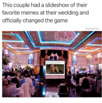 Memes, The Game, and Wow: This couple had a slideshow of their  favorite memes at their wedding and  officially changed the game  drgrayfang wow @drgrayfang