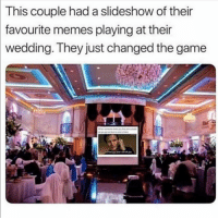 Ass, Meme, and Memes: This  couple had a slideshow of their  favourite  memes playing at their  wedding. They just changed the game How romantic would it be at our wedding to publicly display the meme about eating ass that you DMed me the first time we ever spoke 😍🥰 weddinggoals (@crazybitchprobs_ 💕)