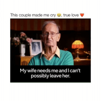 So cute Tag your friends ________ Follow @Crelube for more videos Follow @Crelube 😍 Follow @Crelube ❤ Follow @Crelube 👌🏽 Follow @Crelube 🔥: This couple made me cry  s, true love  My wife needs meandl can't  possibly leave her. So cute Tag your friends ________ Follow @Crelube for more videos Follow @Crelube 😍 Follow @Crelube ❤ Follow @Crelube 👌🏽 Follow @Crelube 🔥