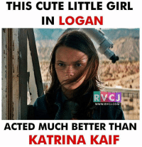 This cute little girl rvcjinsta: THIS CUTE LITTLE GIRL  IN LOGAN  RVC J  WWW. RVCJ.COM  ACTED MUCH BETTER THAN  KATRINA KAIF This cute little girl rvcjinsta