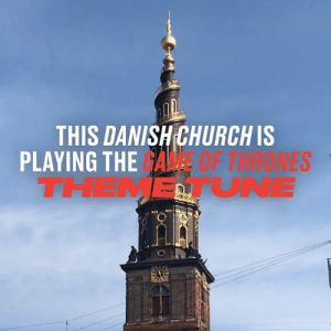 Maybe if Daenerys had heard these bells she wouldn't have destroyed King's Landing... 👀🤔: THIS DANISH CHURCH IS  PLAYING THE GAME  THEMETUNE  F THRONES Maybe if Daenerys had heard these bells she wouldn't have destroyed King's Landing... 👀🤔
