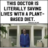 College, Doctor, and Memes: THIS DOCTOR IS  LITERALLY SAVING  LIVES WITH A PLANT  BASED DIET.  MERCIFUL.MELANIN Rp @chididdy26 @Regrann from @merciful.melanin - Dr. Montgomery is a Board Certifed Cardiologist with years of experience in the latest medical and lifestyle interventions. He is a Clinical Assistant Professor of Medicine in the Division of Cardiology at the UniversityofTexasHealthScienceCenter in Houston and a Fellow of the American College of Cardiology. In addition to running Montgomery Heart & Wellness, he manages arrhythmias and coronarydisease, performs angiographies, de brillator implants, and other hospital procedures and teaches in-training physicians. Melanin embracebeauty foodforthought - 4biddenKnowledge
