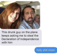 "<p>Must get to the Declaration of Independence via /r/memes <a href=""https://ift.tt/2Lo1Pap"">https://ift.tt/2Lo1Pap</a></p>: This drunk guy on the plane  keeps asking me to steal the  Declaration of Independence  with him  holy shit mom <p>Must get to the Declaration of Independence via /r/memes <a href=""https://ift.tt/2Lo1Pap"">https://ift.tt/2Lo1Pap</a></p>"