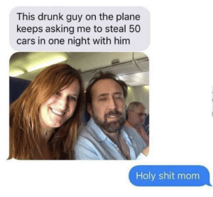 My guy still getting those Netflix Originals tho by EverythingTittysBoii MORE MEMES: This drunk guy on the plane  keeps asking me to steal 50  cars in one night with him  Holy shit mom My guy still getting those Netflix Originals tho by EverythingTittysBoii MORE MEMES