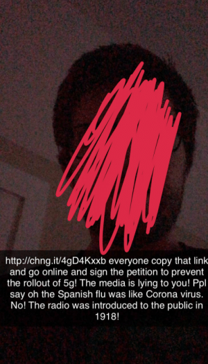 This dude on my snapchat who fully believes that 5g causes Corona and refused to send me any sources or viable info backing up his misinformation: This dude on my snapchat who fully believes that 5g causes Corona and refused to send me any sources or viable info backing up his misinformation