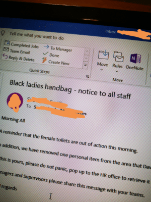 This email went around the office this morning. No idea how they know the handbag belongs to a black lady, but whatever.: This email went around the office this morning. No idea how they know the handbag belongs to a black lady, but whatever.