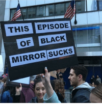 Terrible writing: THIS EPISODE  OF BLACK  MIRROR SUCKS Terrible writing