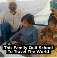 Dank, Family, and School: This Family Quit School  To Travel The World This family are living the dream! 🙌🙌