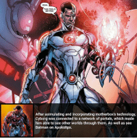 Batman, Facts, and Joker: THIS FEELS  BETTER  After asimulating and incorporating motherbox's technology,  Cyborg was connected to a network of portals, which made  him able to see other worlds through them. As well as see  Batman on Apokolips. What do you guys think about DCEU Cyborg? _____________________________________________________ - - - - - - - Titans Aquaman Batman Nightwing Flash Robin Superman EzraMiller Joker GreenLantern WonderWoman Ironman GreenArrow JusticeLeague Supergirl Marvel Deadpool DawnofJustice BenAffleck Cyborg DCComics DC DCRebirth Rebirth Spiderman ComicFacts Comcis Facts Like4Like Like