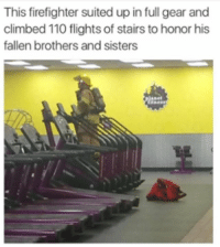 Andrew Bogut, Gym, and Firefighter: This firefighter suited up in full gear and  climbed 110 flights of stairs to honor his  fallen brothers and sisters ❤️