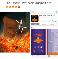"RT @Comedycentralv: ""Floor is LAVA"" game is sooo addicting🔥🔥🔥🔥 https://t.co/xptdvICzcY: This ""Floor is Lava"" game is addicting af  K Search  Floor is Lava Challenge  THE FLOOR  IS LAVA!  Appnoxious, LLC  OPEN  (949)  Related  Details  Reviews  iPhone  THE FLOOR  IS LAVA!  Tap  Tap  Featured  Categories  Top Charts  Updates  Search RT @Comedycentralv: ""Floor is LAVA"" game is sooo addicting🔥🔥🔥🔥 https://t.co/xptdvICzcY"