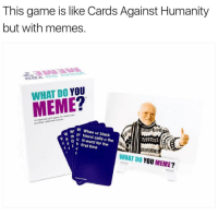 We just restocked💥 whatdoyoumeme.com (link in bio). @whatdoyoumeme: This game is like Cards Against Humanity  but with memes  DO YOU  MEME  A millennial friends.  and their W When ur black  th pi friend u N-word the  first for the  time  WHAT YOU  MEME  DO We just restocked💥 whatdoyoumeme.com (link in bio). @whatdoyoumeme