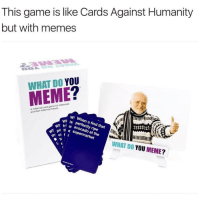 this @whatdoyoumeme game is actually real.: This game is like Cards Against Humanity  but with memes  DO YOU  MEME  A miennal friends  and their NI WI Wh  is perfectly ripe  a that  find supermarket  RE  WHAT YOU  MEME  DO this @whatdoyoumeme game is actually real.
