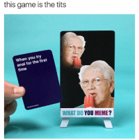 Amazon, Amazon Prime, and Funny: this game is the tits  When you try  anal for the first  time  WHAT DO YOU MEME? @whatdoyoumeme is a must cop. Now available on Amazon Prime (Link in Bio).