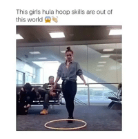Dope. Credit: @nosleeptilbrookelynn: This girls hula hoop skills are out of  this world Dope. Credit: @nosleeptilbrookelynn