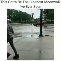 That's lit 🔥: This Gotta Be The Cleanest Moonwalk  l've Ever Seen That's lit 🔥
