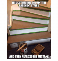 Facepalm, Memes, and 🤖: THIS GUY DECIDED TO PAINT THE  BASEMENT STAIRS  AND THEN REALIZED HIS MISTAKFot  MEMEFUL COM *facepalm* •• QOTP : S'mores or Marshmallows? ✨ AOTP : S'mores 😍 •• meme memes clean cleanmeme cleanmemes lol lolol ha haha omg dying crying laughing laugh laughoutloud goofy hilarious wow kawaii kawaiimemeteam relatable joke jokes kawaiimeme