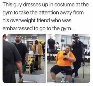 Wholesome workout buddy. via /r/wholesomememes https://ift.tt/2yEswPu: This guy dresses up in costume at the  gym to take the attention away from  his overweight friend who was  embarrassed to go to the gym... Wholesome workout buddy. via /r/wholesomememes https://ift.tt/2yEswPu