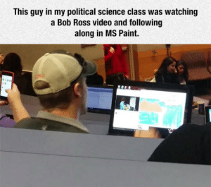 Tumblr, Blog, and Bob Ross: This guy in my political science class was watching  a Bob Ross video and following  along in MS Paint. srsfunny:Painting With Bob Ross