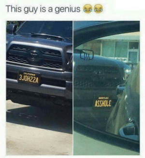 Dank, Memes, and Target: This guy is a genius  3JOH22A  ASSHOLE 3JOH22A by Bama-Dan MORE MEMES