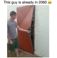 Af, Funny, and Lit: This guy is already in 2060 Damnn this is lit af lmao😂😂