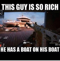 Fail, Funny, and Lol: THIS GUY IS SO RICH  33/13  HE HAS A BOAT ON HIS BOAT -------------------------- ❖Follow Me @bestgamerpage.ig ❖Like for more ❖DM me your clips and memes ❖Tag people that might like my page -------------------------- Ignore Tags: xbox battlefield1 gta5 cod xboxone playstation playstation4 ps4 ps4pro ps3 game gamer gaming videogames gamerlife gaminglife meme vine lol funny fail memes callofduty