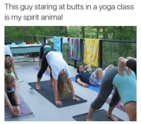 Yoga: This guy staring at butts in a yoga class  is my spirit animal