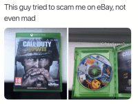 eBay, Memes, and School: This guy tried to scam me on eBay, not  even mad  XBOX ONE  K. HDR  CALLDUTY  G PolarSaurusRex  CAL  OFFIC  20%  IE  18  EHAMMER  AMES  ACIMISION  REQUIRES CONTENT DOWNLOAD  SHOP How many of you vretherens are back at school?