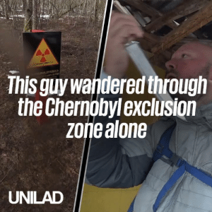 This guy ventured completely alone into one of the most dangerous places on the planet. The Chernobyl exclusion zone! 😳😱: This guy wandered through  the Chernobylexclusion  zoriealone  UNILAD This guy ventured completely alone into one of the most dangerous places on the planet. The Chernobyl exclusion zone! 😳😱