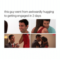 0 to 100, Awkward, and Girl: this guy went from awkwardly hugging  to getting engaged in 2 days  TLC 0 to 100 real quick