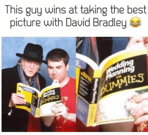 Bradley: This guy wins at taking the best  picture with Dauid Bradley  10:PUR ICEANOFIRE  VWedding  Planning  POR  Medding  UMMIES  bUMMIES  Reencfor the Rest of  Wedding Planning DES  Welding oingD3