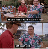 Crazy, Drake, and Memes: THIS GUYIS PRESTIGE MASTER ON CALL OF DUTY!  SEE, NOBODY CARES. Tag a Friend that's a Prestige Master!😂❤️ - 🚀Follow @IJFXL for more memes!🚀👌 - - ❤️Subscribe to my YouTube!(link in bio)❤️ 📥DM proof and I'll DM back(not clickbait)📥 😂Leave a Comment if you see this!😂 - - - ❌IGNORE MY SWAG TAGS😭 GTA GTAV GTA5 Gaming gamingmemes xbox playstation callofduty relatable blackops3 rainbowsix rainbowsixsiege mwr gamer hilarious comedy hoodhumor zerochill jokes dankmeme litasf squad crazy omg accurate epic trump drake Via: ?