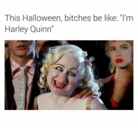 "This Halloween, bitches be like: ""I'm  Harley Quinn Oh Hell Naw..😩😩😂 lmmfao (@supervillain909) BruH"