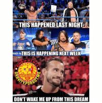 """To all of those who say I always """"complain"""". First of all it's not complaining, it's how I see the current WWE in general. You don't have to like my opinion about it. Second of all, I loved smackdown from last night and it looks like it's gonna be even better next week. Compared to raw - smackdown def won this week wrestling prowrestling professionalwrestling meme wrestlingmemes wwememes wwe nxt raw mondaynightraw sdlive smackdownlive tna impactwrestling totalnonstopaction impactonpop boundforglory bfg xdivision njpw newjapanprowrestling roh ringofhonor luchaunderground pwg: THIS HAPPENED LAST NIGHT  NEXT WEEK  NNER FATHISIS HAPPENING NEXT WEEK  GRAUIT..FORGOT!mE  on InSTAGRAm  FOR  LIVE  DON'T WAKE ME UP FROM THIS DREAM To all of those who say I always """"complain"""". First of all it's not complaining, it's how I see the current WWE in general. You don't have to like my opinion about it. Second of all, I loved smackdown from last night and it looks like it's gonna be even better next week. Compared to raw - smackdown def won this week wrestling prowrestling professionalwrestling meme wrestlingmemes wwememes wwe nxt raw mondaynightraw sdlive smackdownlive tna impactwrestling totalnonstopaction impactonpop boundforglory bfg xdivision njpw newjapanprowrestling roh ringofhonor luchaunderground pwg"""