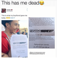 """Can I get a copy??😩: This has me dead  Vonika  avonikapok  This is what my boyfriend gave me  today  #2k17  Jaden Rome will not be available on Saturday September  17  ill whenever due to the recent release of NBA 2K17. He will be  continuing his MyCareer thanks to his recent completion of The  lude"""" He will also be balling out in his local MyPark Beach-  here he will be getting buckets, catching bodies and breakin ankles. So  lease sign this paper due to the fact that Jaden will not answer his  hone or go out on the weekend due to the fact that he will be grindin on  NBA 2K.  Please sign here this states that vonika  Malody Pok will not be mad or upset if Jaden doesn't text back or  answer his  phone, I will let him play 2K17 and let him catch them  bodies, break those ankles and let him get buckets, I will still love him  even if he  doesn't reply back to me and will not give him attitude if he  replies late to me.""""  He wil be back  your life soon Can I get a copy??😩"""