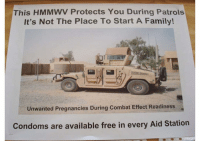Family, Memes, and Free: This HMMWV Protects You During Patrols  It's Not The Place To Start A Family!  mu.  Unwanted Pregnancies During Combat Effect Readiness  Condoms are available free in every Aid Station Don't be smashing in humvees you nasties 😂