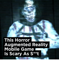 This game uses augmented reality to put the horror INSIDE your own home! This is too scary...: This Horror  Augmented Reality  Mobile Game  Is Scary As S**t This game uses augmented reality to put the horror INSIDE your own home! This is too scary...