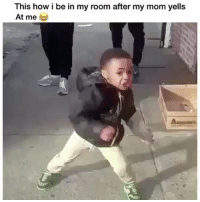 Bruhh😂💀 👉Tag a friend👉 Follow (@soflo) for more laughs: This how i be in my room after my mom yells  At me Bruhh😂💀 👉Tag a friend👉 Follow (@soflo) for more laughs