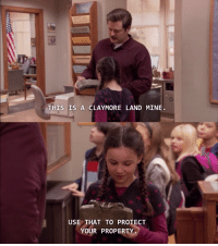 A gift from Ron Swanson [Parks and Recreation]: THIS IS A CLAYMORE LAND MINE.  USE THAT TO PROTECT  YOUR PROPERTY A gift from Ron Swanson [Parks and Recreation]