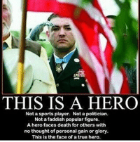 . ✅ Double tap the pic ✅ Tag your friends ✅ Check link in my bio for badass stuff - usarmy 2ndamendment soldier navyseals gun flag army operator troops tactical armedforces weapon patriot marine usmc veteran veterans usa america merica american coastguard airman usnavy militarylife military airforce tacticalgunners: THIS IS A HERO  Not a sports player. Not a politician.  Not a faddish popular figure.  A hero faces death for others with  no thought of personal gain or glory  This is the face of a true hero . ✅ Double tap the pic ✅ Tag your friends ✅ Check link in my bio for badass stuff - usarmy 2ndamendment soldier navyseals gun flag army operator troops tactical armedforces weapon patriot marine usmc veteran veterans usa america merica american coastguard airman usnavy militarylife military airforce tacticalgunners