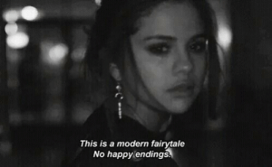 Happy, Happy Endings, and Fairytale: This is a modern fairytale  No happy endings