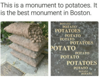"""Tumblr, Best, and Blog: This is a monument to potatoes. It  is the best monument in Boston  POTATO  POTATOES  POTATO  POTATO  POTATOES  OTATO  POTATO  POTATO  POTATOES  POTATO  POTATO  POTATO <p><a href=""""http://sesca.tumblr.com/post/165377715419/heres-the-full-plaque-its-a-historical-marker"""" class=""""tumblr_blog"""">sesca</a>:</p> <blockquote> <p>Here's the full plaque! It's a historical marker for potato storage sheds. <br/></p> <figure class=""""tmblr-full"""" data-orig-height=""""405"""" data-orig-width=""""540"""" data-orig-src=""""https://78.media.tumblr.com/d3f17ce061e036741adac4a27adef517/tumblr_inline_ow81o0meEm1qi9hih_540.jpg""""><img src=""""https://78.media.tumblr.com/2772a656aa254ea9cb758ac45b6d2e96/tumblr_inline_owpf0u1fJa1r3pt3j_540.jpg"""" data-orig-height=""""405"""" data-orig-width=""""540"""" data-orig-src=""""https://78.media.tumblr.com/d3f17ce061e036741adac4a27adef517/tumblr_inline_ow81o0meEm1qi9hih_540.jpg""""/></figure></blockquote> <p>Si algo merecía un monumento, eso son las patatas.</p>"""