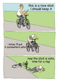 """Http, Time, and Nice: this is a nice stick  I should keep it  i know I'll put  it somewhere safe  now the stick is safe,  time for a nap <p>Saving a stick for later via /r/wholesomememes <a href=""""http://ift.tt/2xmLqw4"""">http://ift.tt/2xmLqw4</a></p>"""