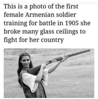 Respec 👏🏼👏🏼👏🏼: This is a photo of the first  female Armenian soldier  training for battle in 1905 she  broke many glass ceilings to  fight for her country Respec 👏🏼👏🏼👏🏼