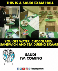 Water, Indianpeoplefacebook, and Tea: THIS IS A SAUDI EXAM HALL  LAUGHING  YOU GET WATER, CHOCOLATES,  SANDWICH AND TEA DURING EXAMS  SAUDI  'M COMING