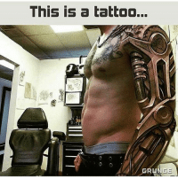 Crazy, Memes, and Tattoo: This is a tattoo...  GRUNGE This guy crazy Almost 27K only 2 left for it follow me @lossantosmedia.ig